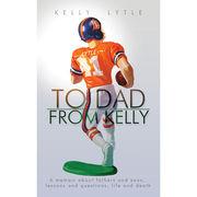 University of Michigan Book: To Dad,