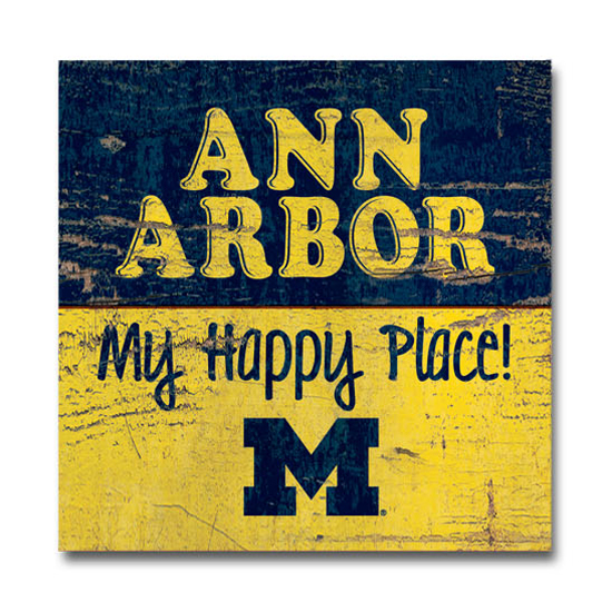 Legacy University of Michigan ''Ann Arbor Is My Happy Place'' Wood Plank Magnet