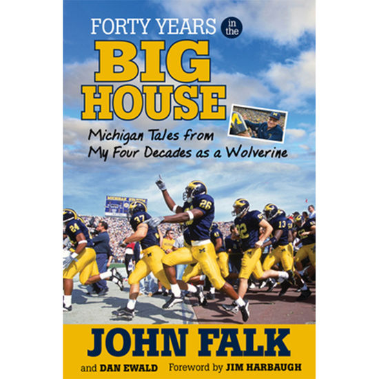 University of Michigan Book: 40 Years in the Big House by Jon Falk & Dan Ewald