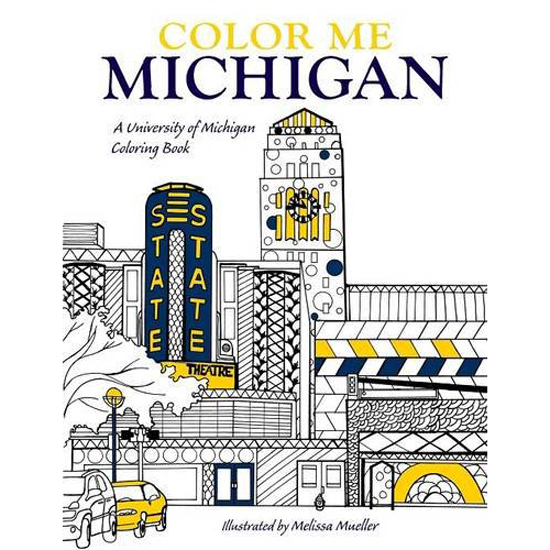 University Of Michigan Coloring Book Color Me Illustrated By Melissa Mueller