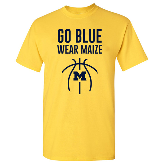 University of Michigan Basketball ''Go Blue. Wear Maize'' Maize Out Tee