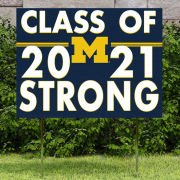 KH Sports Fan University of Michigan ''Class of 2021 Strong'' Yard Sign