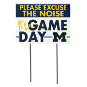 KH Sports Fan University of Michigan ''Excuse The Noise'' Yard Sign