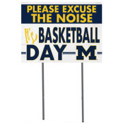 KH Sports Fan University of Michigan Basketball ''Excuse The Noise'' Yard Sign