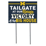KH Sports Fan University of Michigan ''Tailgate At Our House'' Yard Sign