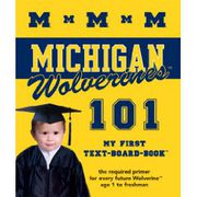 My First Text-Board Book Michigan Wolverines 101