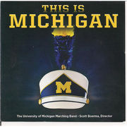 University of Michigan Marching Band CD: This Is Michigan