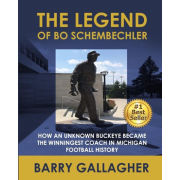 University of Michigan Book: The Legend of Bo Schembechler by Barry Gallagher