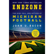 University of Michigan Book: Endzone: The Rise, Fall, and Return of Michigan Football by John U. Bacon [PAPERBACK]