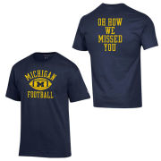 Champion University of Michigan Football Navy ''Oh How We Missed You'' Front/Back Print Tee