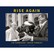University of Michigan Book: Rise Again by Jim Harbaugh and David Turnley [Collectors Edition]