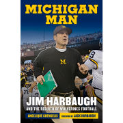 University of Michigan Book- Michigan Man: Jim Harbaugh and the Rebirth of Wolverines Football by Angelique Chengelis