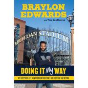 University of Michigan Football Book- Doing It My Way by Braylon Edwards with Tom VanHaaren
