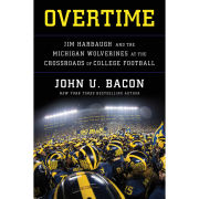University of Michigan Football Book- Overtime by John U. Bacon