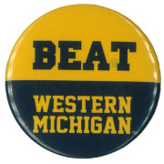 MCM University of Michigan Beat Western Michigan (WMU) Button