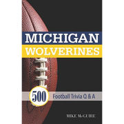 University of Michigan Book- Michigan Wolverines: 500 Football Trivia Q & A by Mike McGuire