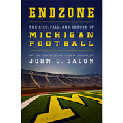 University of Michigan Book: Endzone by John U. Bacon