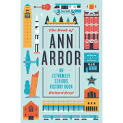 Book: The Book of Ann Arbor by Richard Retyi