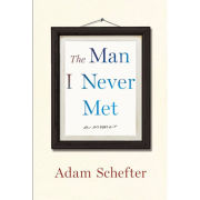 Book: The Man I Never Met: A Memoir by Adam Schefter