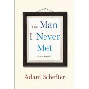 Book: The Man I Never Met: A Memoir by Adam Schefter