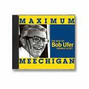 The Best of Bob Ufer Michigan CD Maximum Meechigan