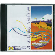 University of Michigan Marching Band CD: A Saturday Tradition