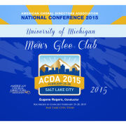 University of Michigan Glee Club CD: ACDA Concert 2015