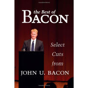 The Best of Bacon: Select Cuts from John U. Bacon [Hardcover]