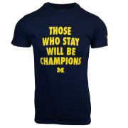 Valiant University of Michigan Football ''Those Who Stay Will Be Champions'' Navy Tee